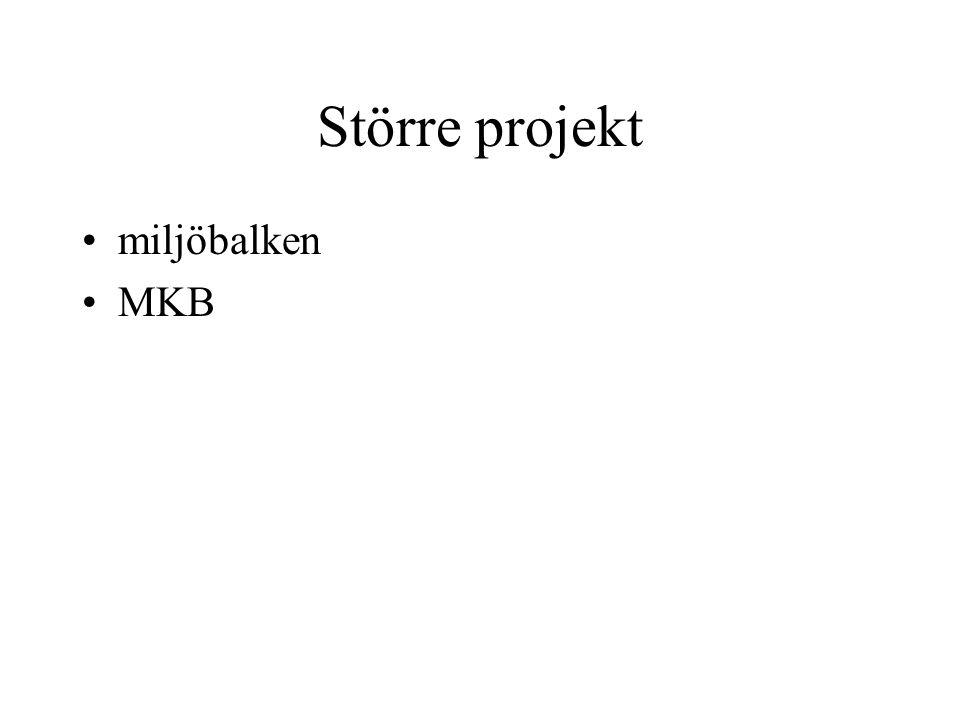 Större projekt miljöbalken MKB tt ut (PBL kom 1987)