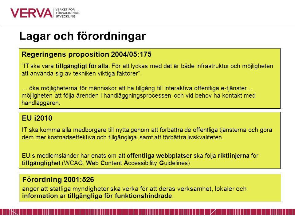 """Regeringens proposition 2004/05:175 """"IT ska vara tillgängligt för alla. För att lyckas med det är både infrastruktur och möjligheten att använda sig a"""