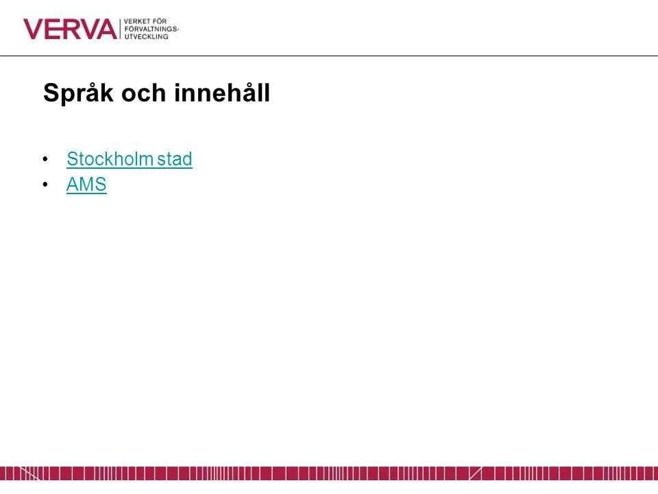Språk och innehåll Stockholm stad AMS