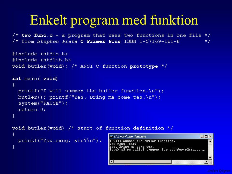 Anders Sjögren Rekursion tillämpning man kan använda rekursion för att vända på dataföljder #include void SkrivBaklanges( int ); int main( void ){ printf( Skriv tecken ( avsluta med Enter )--> ); SkrivBaklanges( getchar() ); system( PAUSE ); return 0; } void SkrivBaklanges( int tecken){ if (tecken != \n ) { SkrivBaklanges( getchar() ); putchar( tecken ); } return ; }