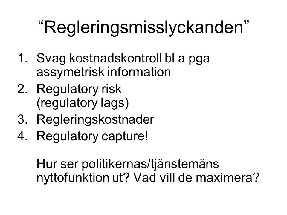 Strävan mot ökat konkurrenstryck i ekonomin sedan 1980-talet Finansiella sektorn Nätverksindustrier (flyg, tele, post, el, (taxi), järnväg) Utbildning (friskolor) Delar av vård, läkemedel (apoteken) EU-direktiv om offentlig upphandling Svenska modellen/Banverksmodellen för flaskhalsbranscher: offentlig infrastruktur, privat(a) utövare