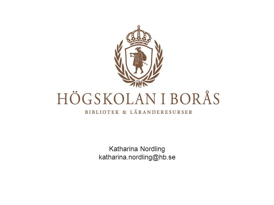 Katharina Nordling katharina.nordling@hb.se