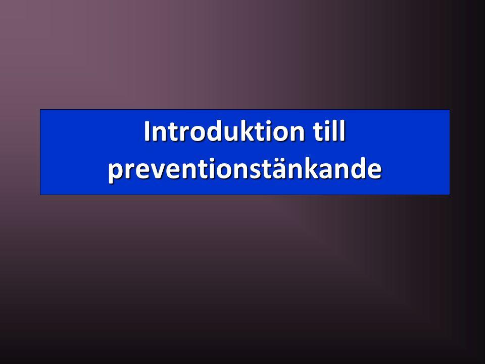 Introduktion till preventionstänkande