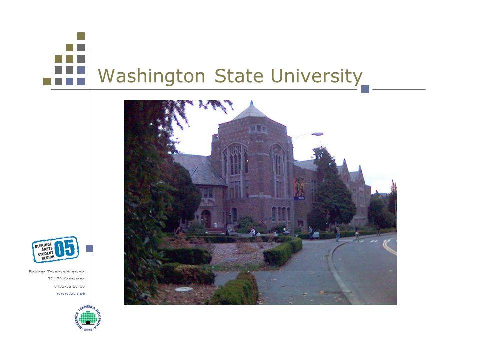 Blekinge Tekniska Högskola 371 79 Karlskrona 0455-38 50 00 www.bth.se Washington State University