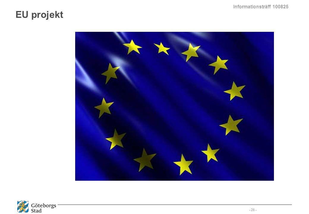 EU projekt - 26 - Informationsträff 100825