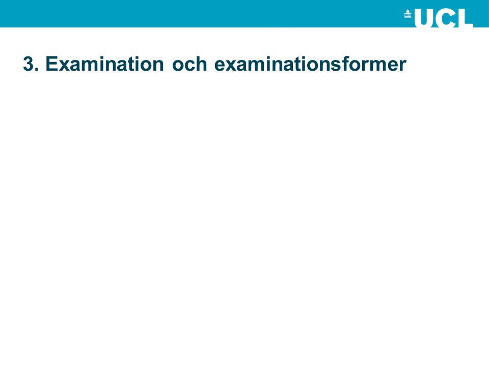 3. Examination och examinationsformer