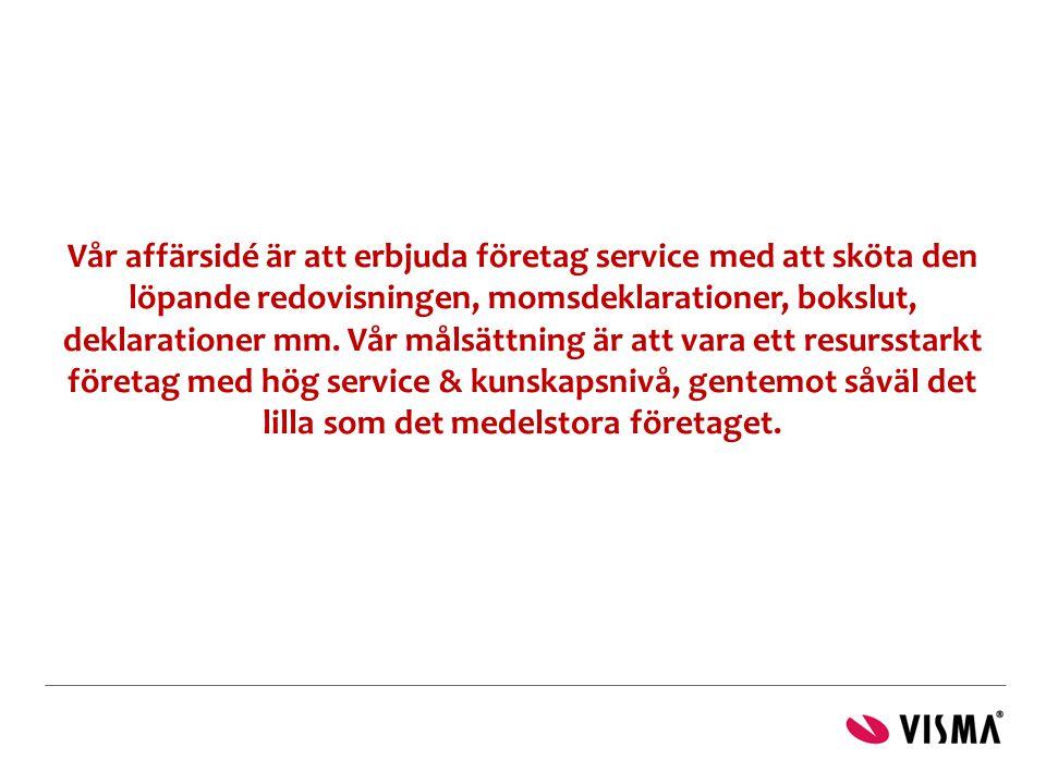 Vår affärsidé är att erbjuda företag service med att sköta den löpande redovisningen, momsdeklarationer, bokslut, deklarationer mm. Vår målsättning är