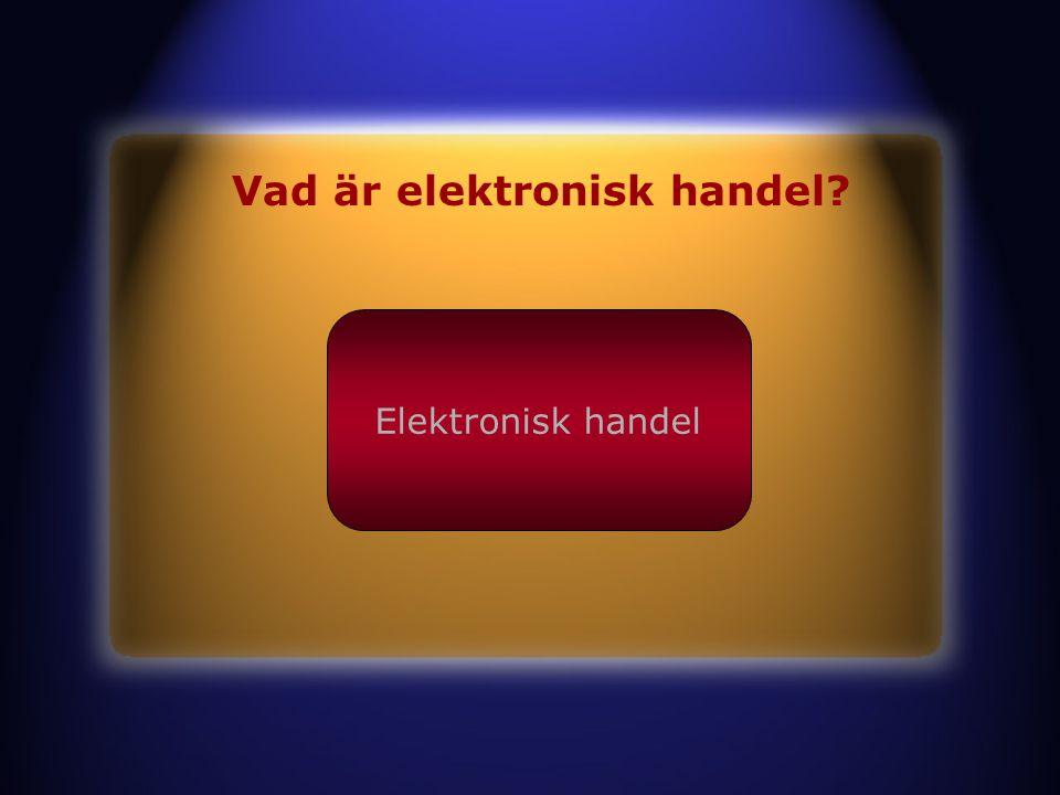 Vad är elektronisk handel Elektronisk handel
