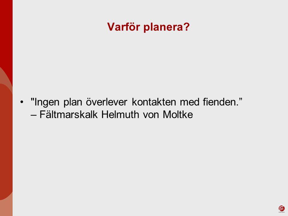 Varför planera?