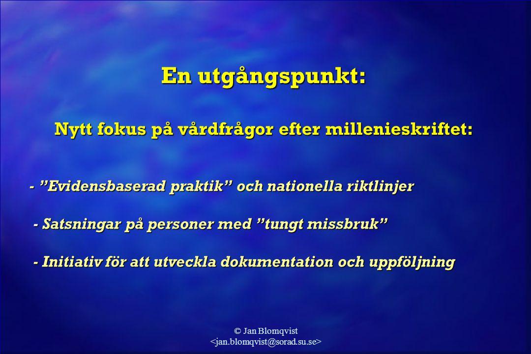 © Jan Blomqvist Argument för EBP: l Humanism: - fokus på resultat, inte lagar / proceduregler eller beläggning (klientens välfärd, inte personalens trygghet eller bekvämlighet) (klientens välfärd, inte personalens trygghet eller bekvämlighet) l Säkerhet: - fokus på fakta, inte personliga övertygelser eller trosföreställningar (vad som faktiskt fungerar, inte gissningar eller solskenshistorier – ej (vad som faktiskt fungerar, inte gissningar eller solskenshistorier – ej bottom-up ) bottom-up ) l Nytta, ekonomisk rationalitet: - vi har inte råd att lägga skattepengar på behandling som inte botar - vi har inte råd att lägga skattepengar på behandling som inte botar