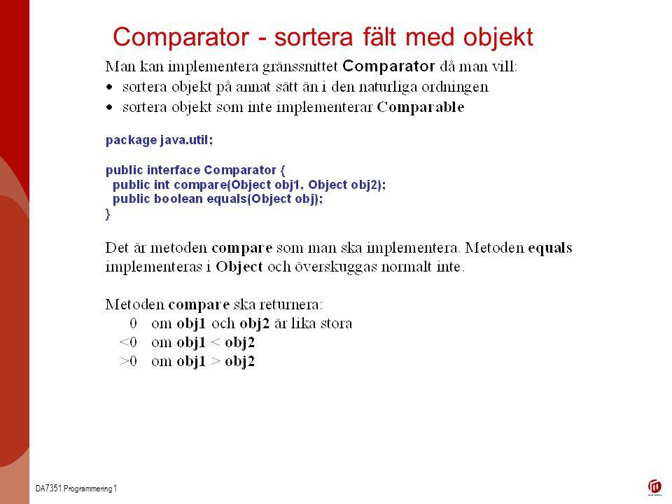 DA7351 Programmering 1 Comparator - sortera fält med objekt