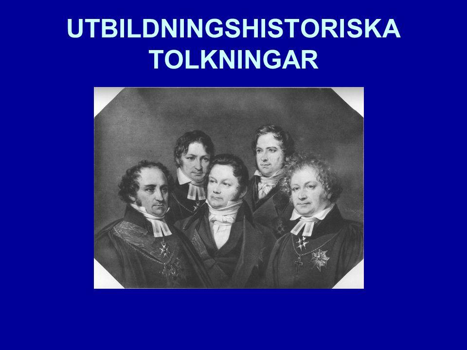 UTBILDNINGSHISTORISKA TOLKNINGAR