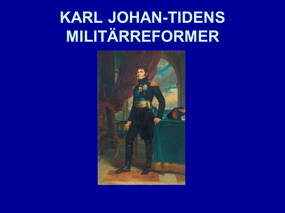Genomgripande reformförslag Den försvarspolitiska debatten började redan 1809 Indelningsverk eller värnpliktsarmé?