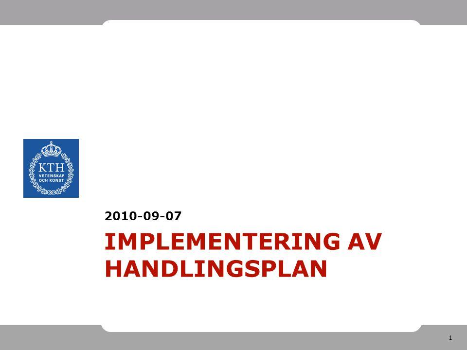 1 IMPLEMENTERING AV HANDLINGSPLAN 2010-09-07