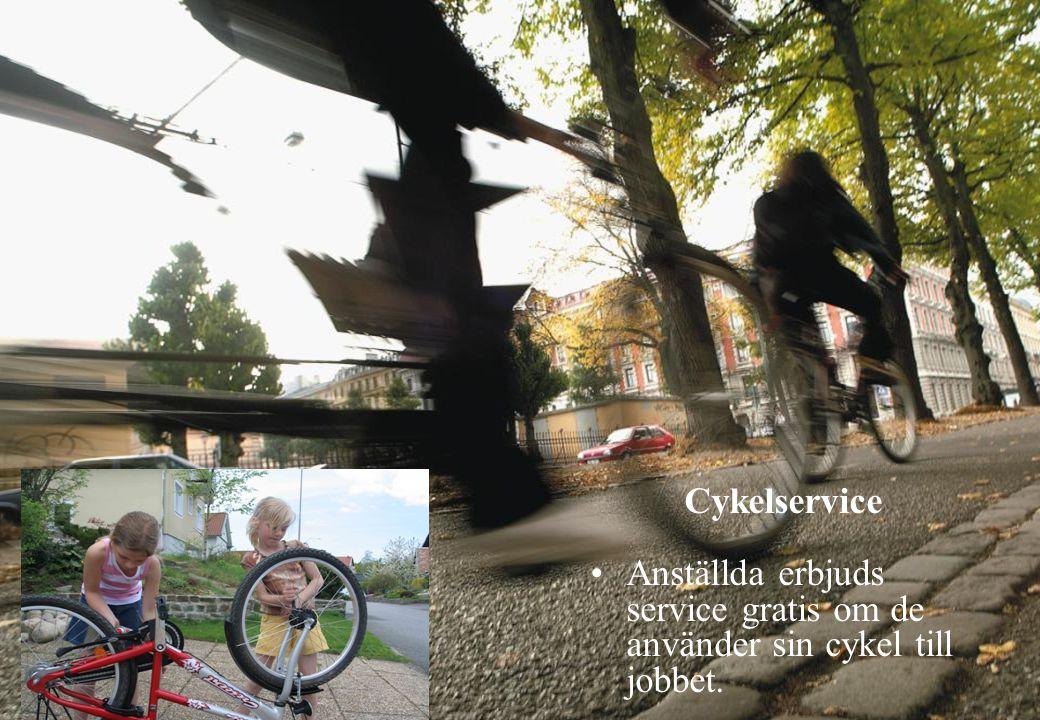 Cykelservice Anställda erbjuds service gratis om de använder sin cykel till jobbet.