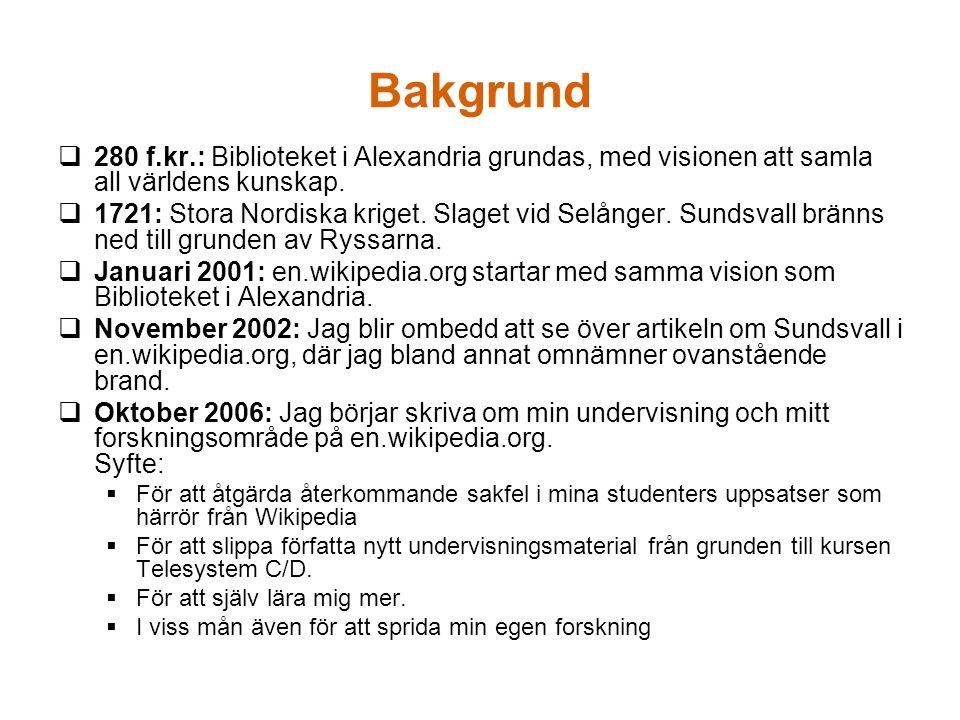 Kursen Telekommunikation – teknik, trender och tjänster, ht 06 och 07  November 2006 t.o.m.