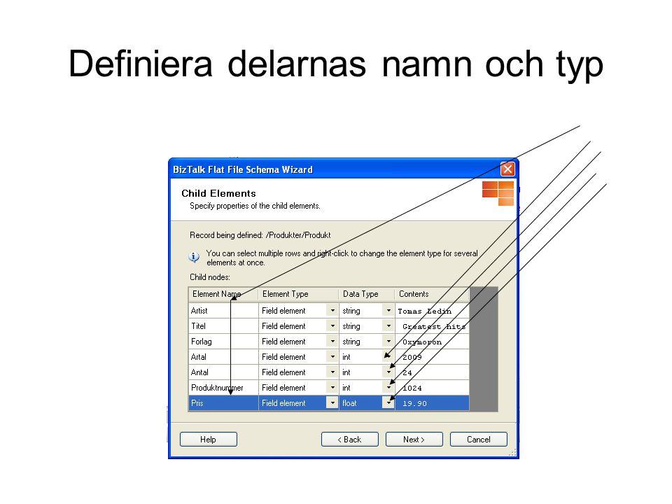 Definiera delarnas namn och typ