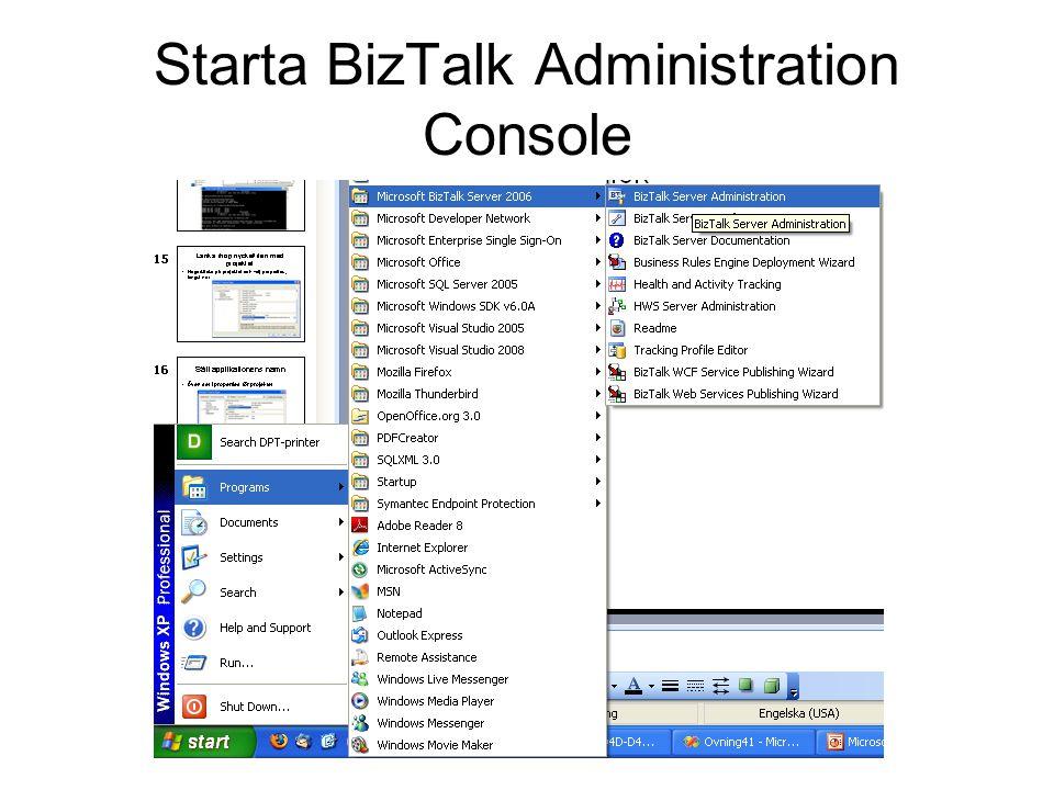 Starta BizTalk Administration Console