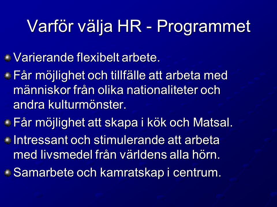Varför välja HR - Programmet Varierande flexibelt arbete.