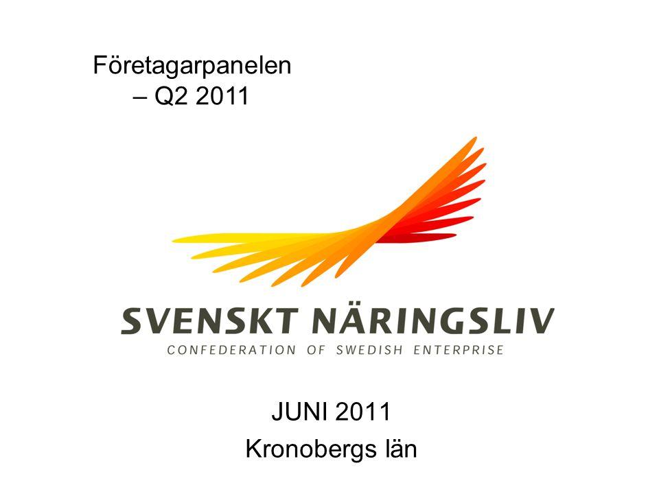 Företagarpanelen – Q2 2011 JUNI 2011 Kronobergs län
