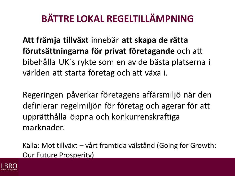 BÄTTRE LOKAL REGELTILLÄMPNINGLATION Relationer i regellandskapet