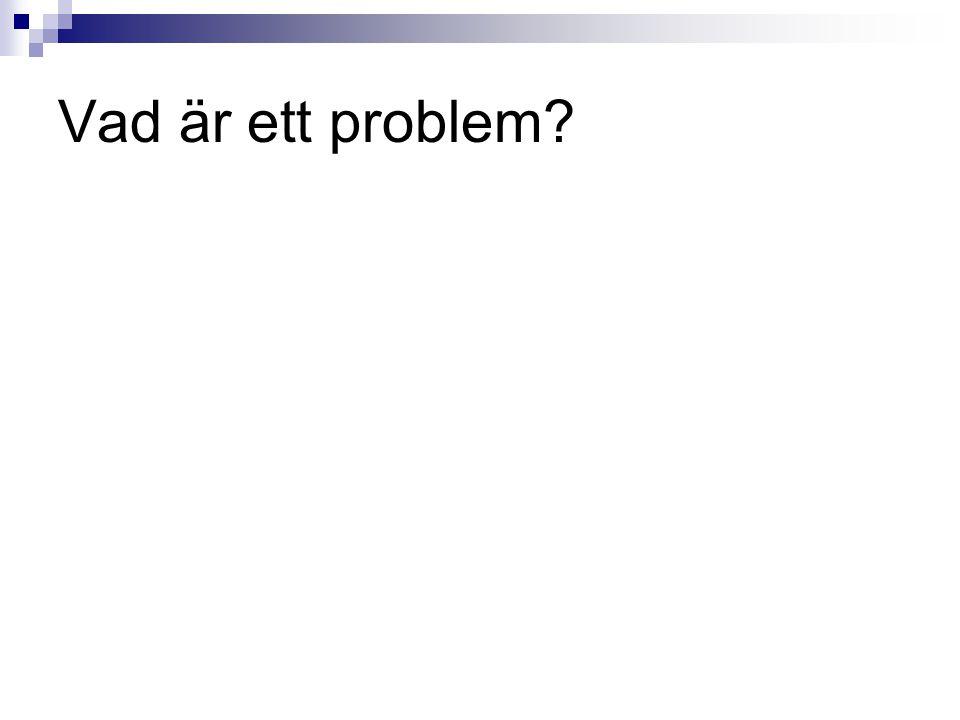 Vad är ett problem