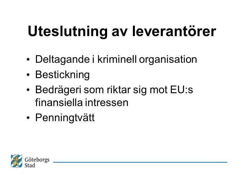 Uteslutning av leverantörer Deltagande i kriminell organisation Bestickning Bedrägeri som riktar sig mot EU:s finansiella intressen Penningtvätt
