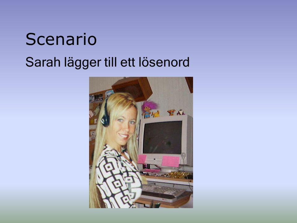 Scenario Sarah lägger till ett lösenord