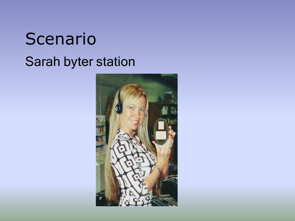 Scenario Sarah byter station