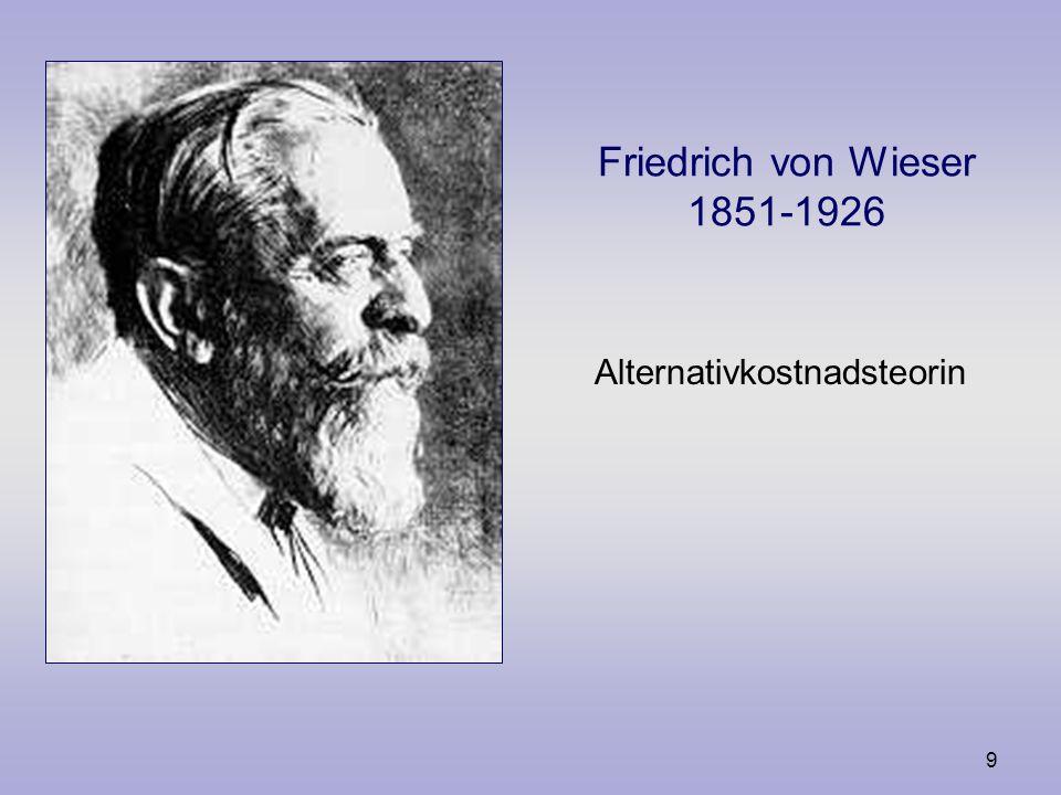 8 Eugen von Böhm- Bawerk 1851-1914 Kapital och ränteteori Kritik av arbetsvärdeläran