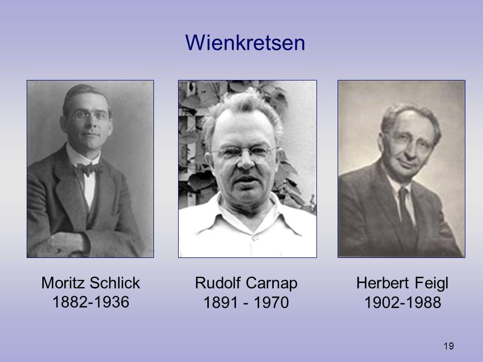 18 Ludwig Wittgenstein 1889-1951 Tractatus Logico-Philosophicus, 1920 Philosophishe Untersuchungen, 1953