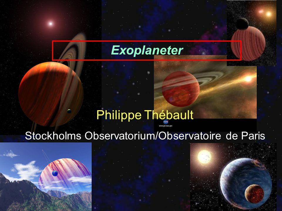 Exoplaneter Philippe Thébault Stockholms Observatorium/Observatoire de Paris