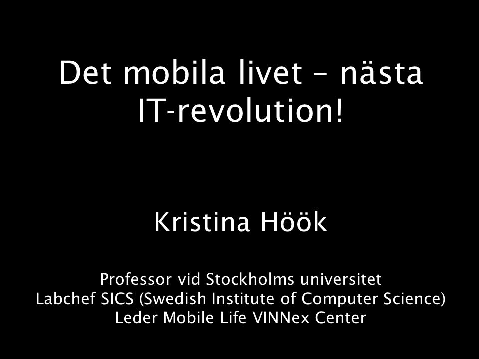 Det mobila livet – nästa IT-revolution.