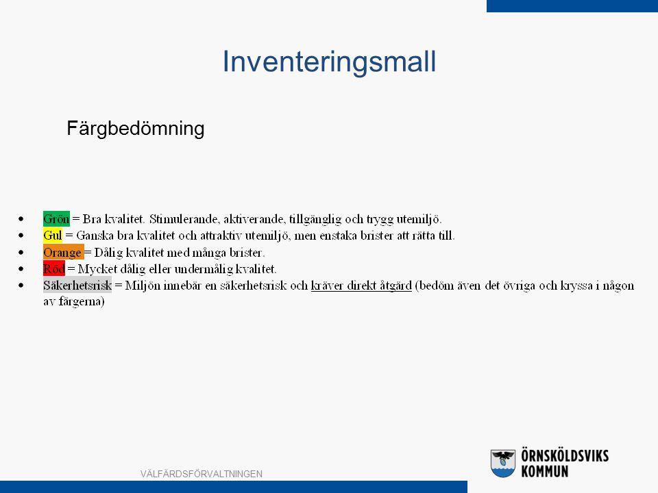Inventeringsmall VÄLFÄRDSFÖRVALTNINGEN Färgbedömning