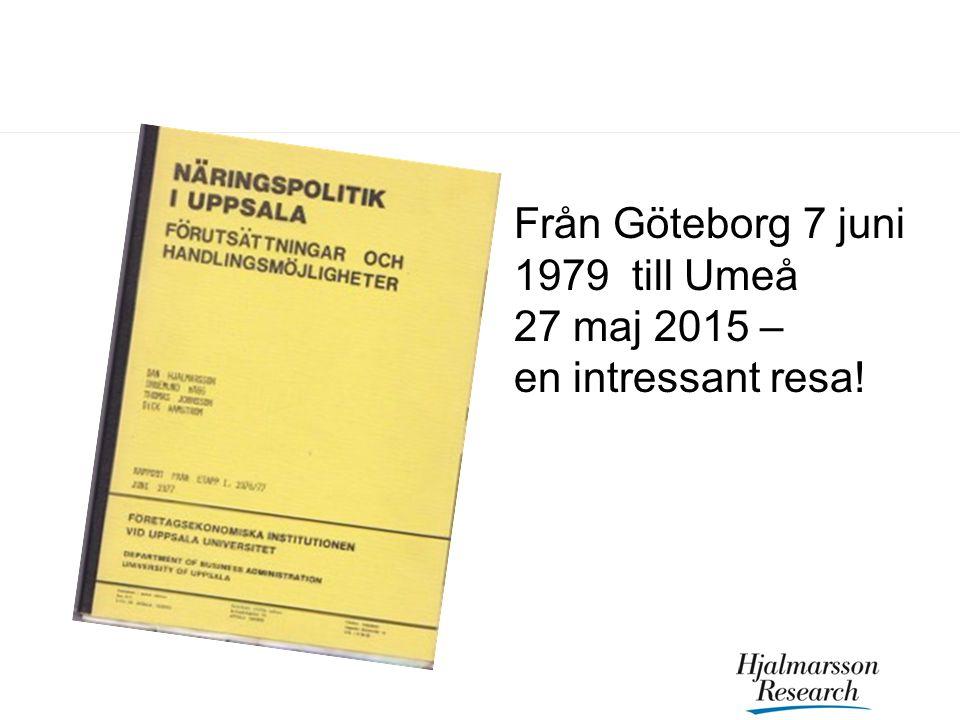 Från Göteborg 7 juni 1979 till Umeå 27 maj 2015 – en intressant resa!