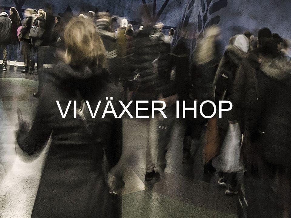 VI VÄXER IHOP