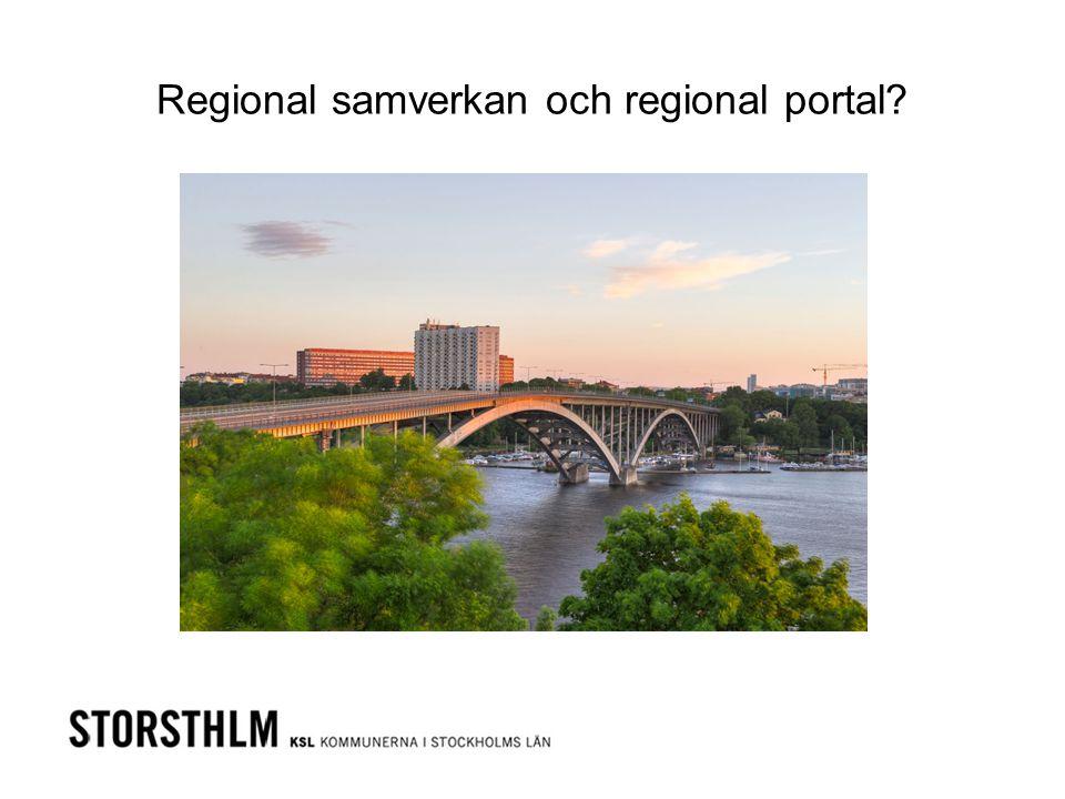 Regional samverkan och regional portal?