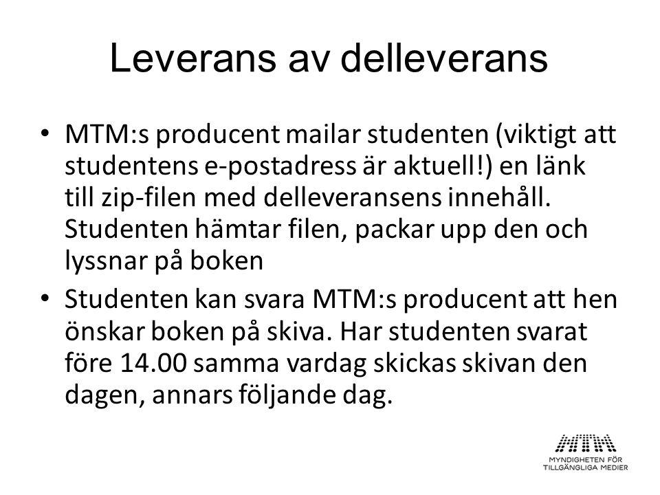 MTM:s producent mailar studenten (viktigt att studentens e-postadress är aktuell!) en länk till zip-filen med delleveransens innehåll. Studenten hämta