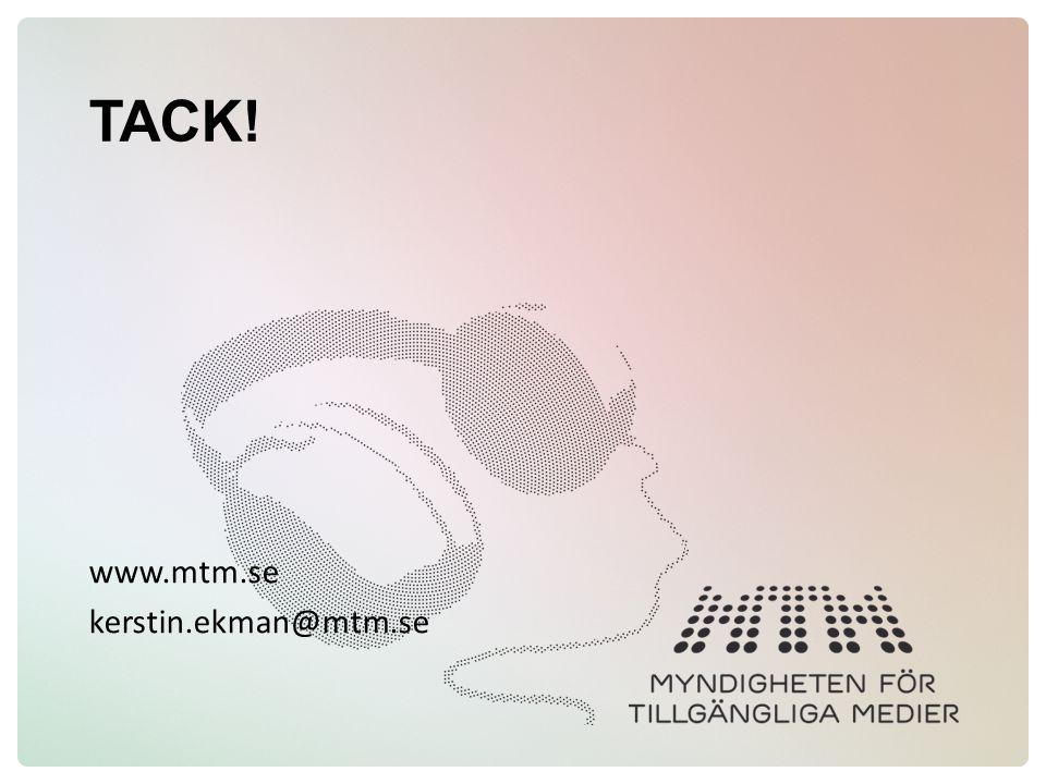 TACK! www.mtm.se kerstin.ekman@mtm.se