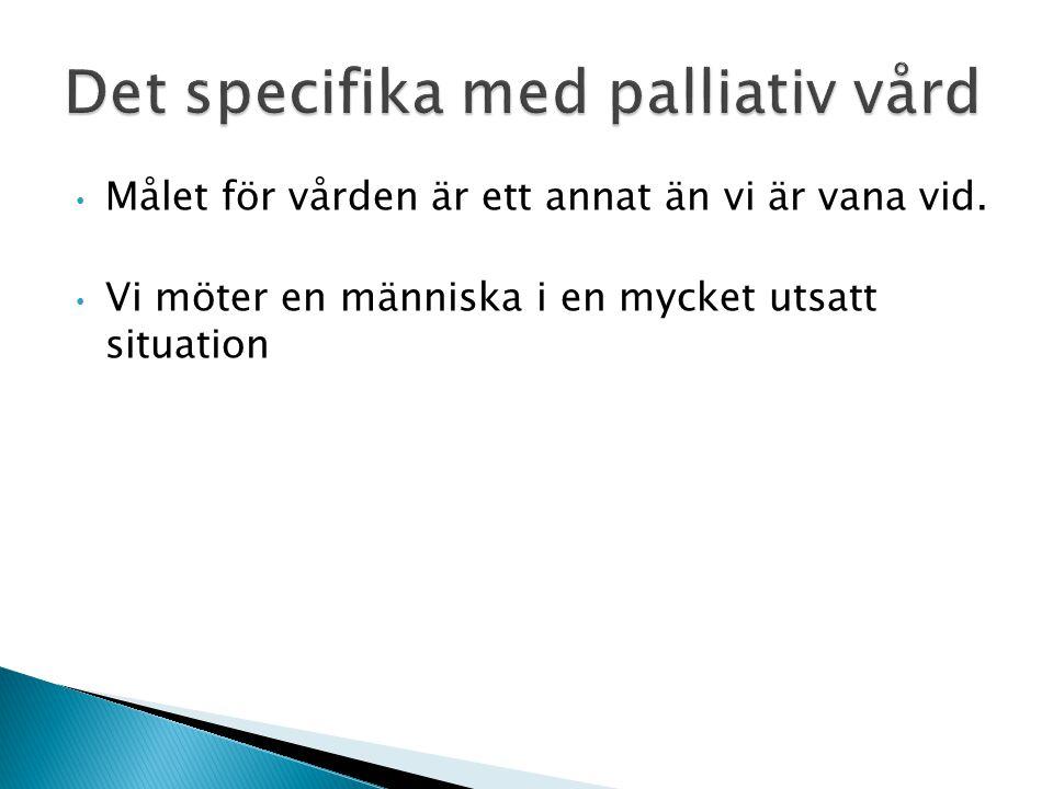 Prioriteringsbeslut Palliativ vård tillhör högsta prioriteringsgrupp