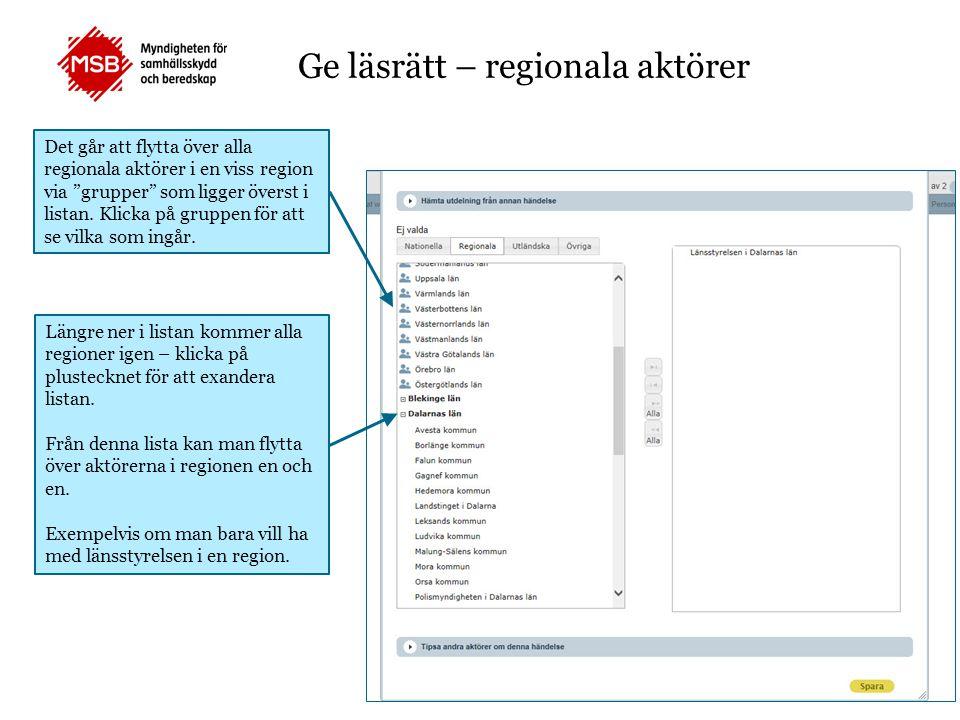 """Det går att flytta över alla regionala aktörer i en viss region via """"grupper"""" som ligger överst i listan. Klicka på gruppen för att se vilka som ingår"""