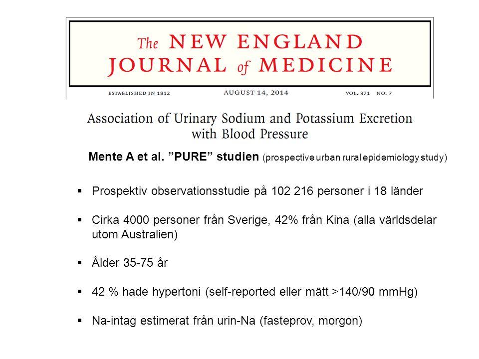 """Mente A et al. """"PURE"""" studien (prospective urban rural epidemiology study)  Prospektiv observationsstudie på 102 216 personer i 18 länder  Cirka 400"""