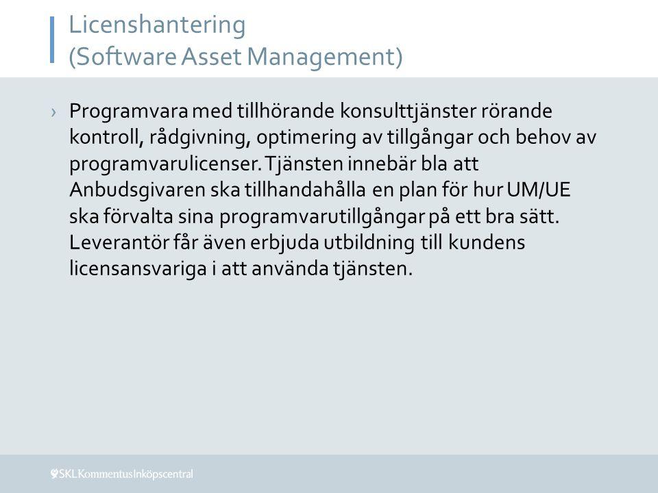 Licenshantering (Software Asset Management) ›Programvara med tillhörande konsulttjänster rörande kontroll, rådgivning, optimering av tillgångar och be