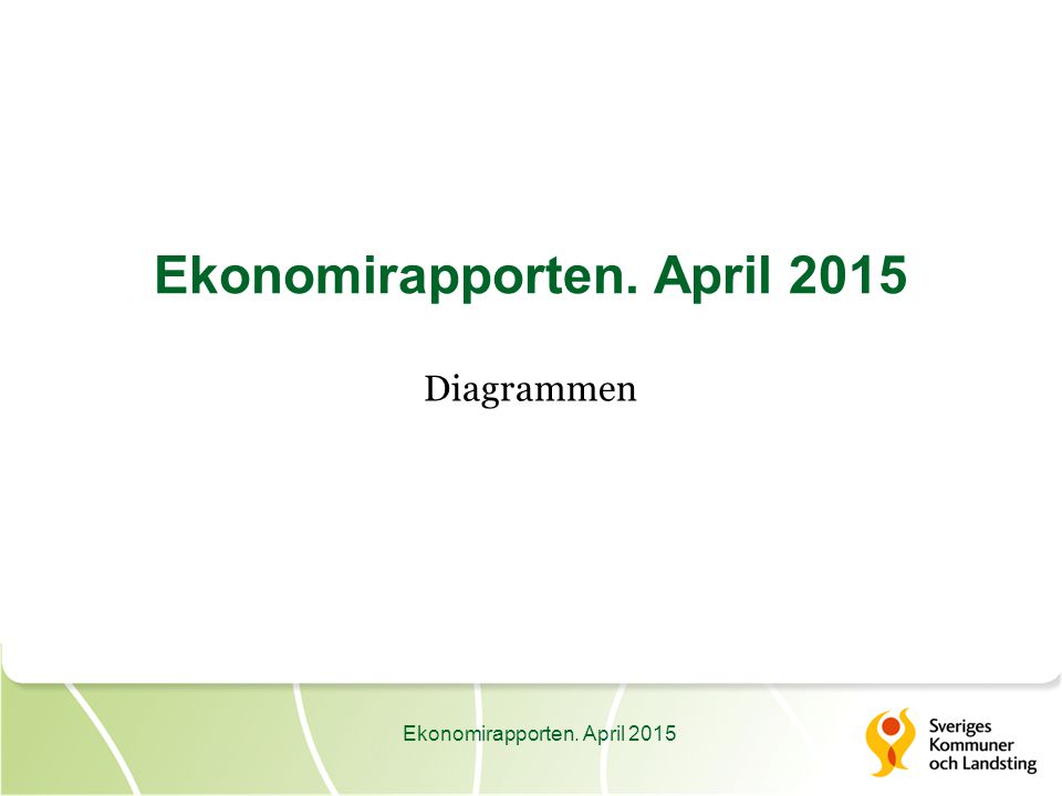 Ekonomirapporten. April 2015 Diagrammen