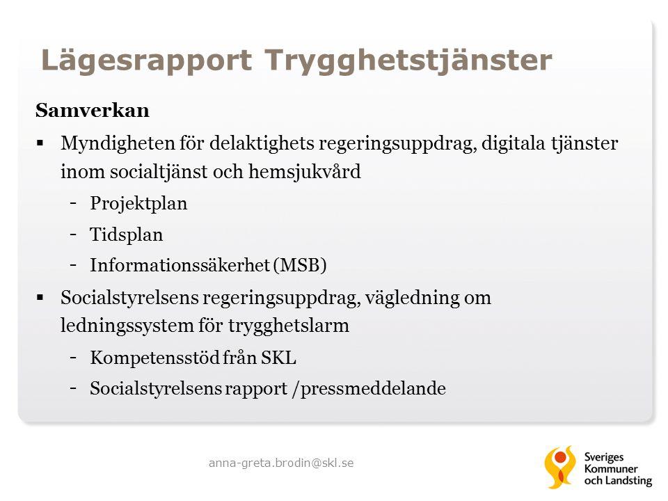Lägesrapport Trygghetstjänster Samverkan  Myndigheten för delaktighets regeringsuppdrag, digitala tjänster inom socialtjänst och hemsjukvård - Projek