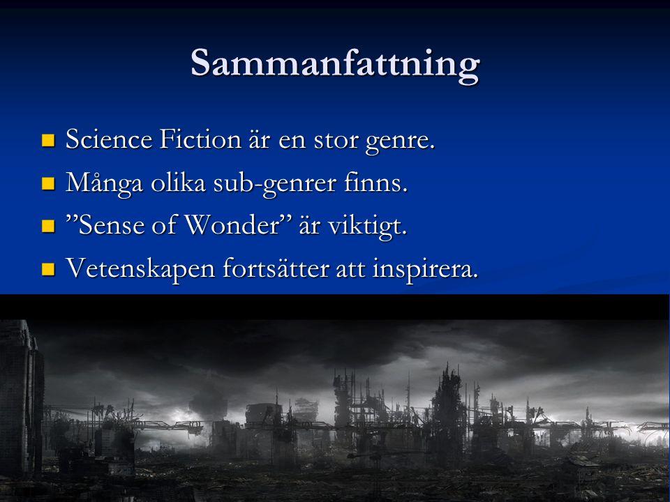 Sammanfattning Science Fiction är en stor genre. Science Fiction är en stor genre.