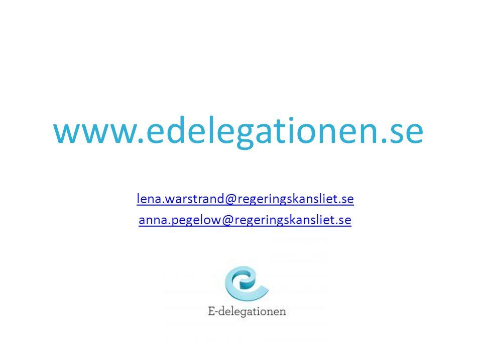 lena.warstrand@regeringskansliet.se anna.pegelow@regeringskansliet.se www.edelegationen.se
