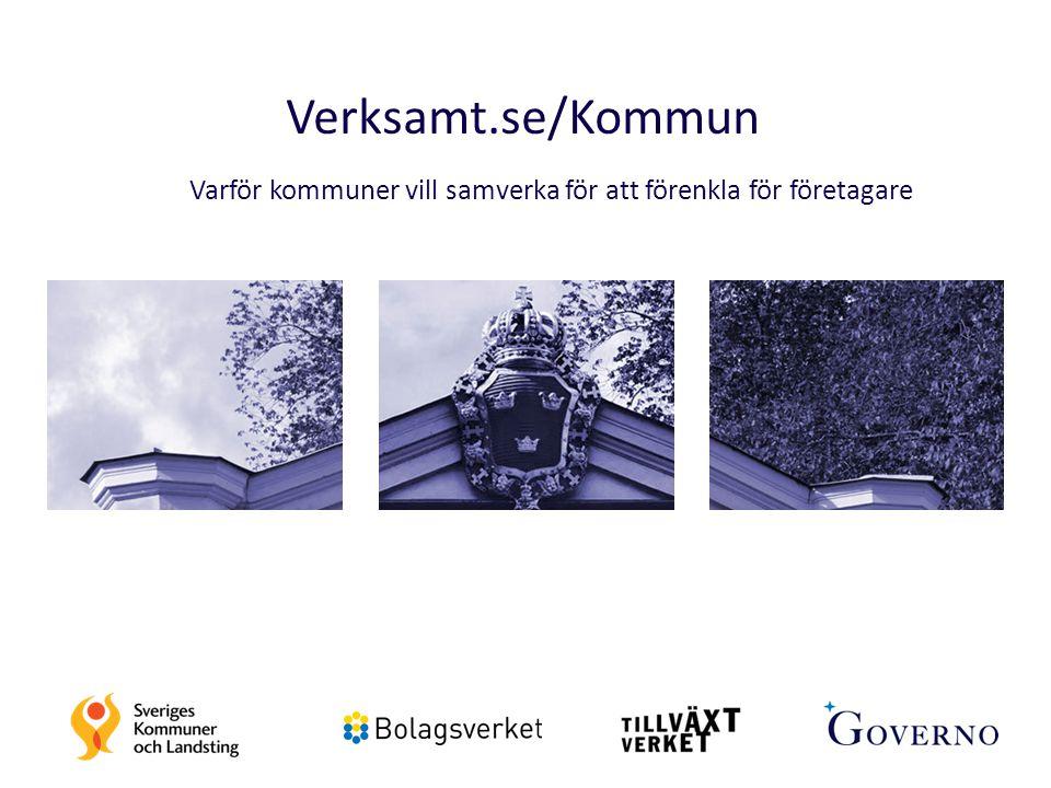 Verksamt.se/Kommun Varför kommuner vill samverka för att förenkla för företagare