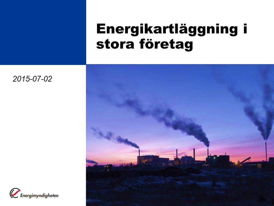 Energikartläggning i stora företag 2015-07-02