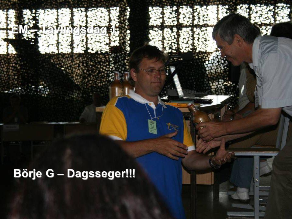 EM – Tävlingsdag 1 Börje G – Dagsseger!!!